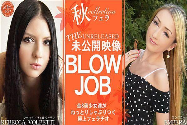 期间限定配信 BLOW JOB The Unreleased 未公开映像 金8美少女达がねっとりしゃぶりつく极上フェラチオ Re