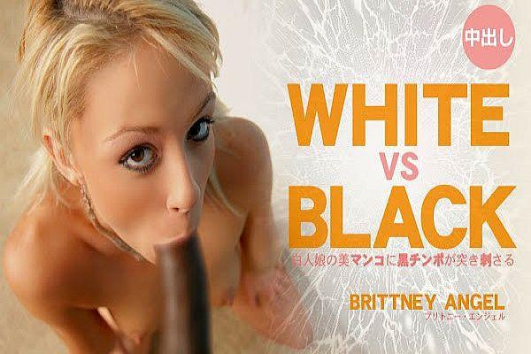 白人娘の美マ〇コに黒チンポが突き刺さる WHITE&BLACK Britney Angel / ブリトニー