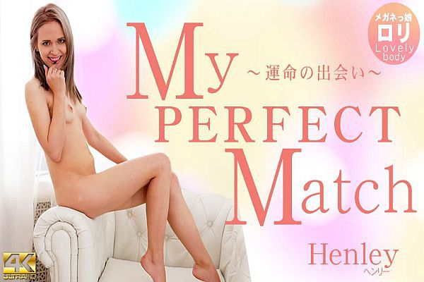 My PERFECT Match ?运命の出会い? Henley / ヘンリー
